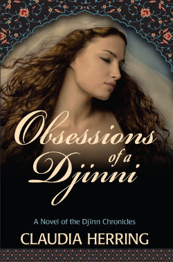 Book Review: Obsessions of a Djinni (The Djinn Chronicles Book 1) by Claudia Herring | reading, books, book reviews, fantasy, paranormal romance, historical, djinn
