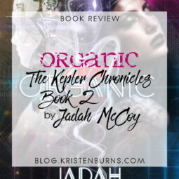 Book Review: Organic (The Kepler Chronicles Book 2) by Jadah McCoy