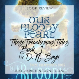 Book Review: Our Bloody Pearl (Treacherous Tides Book 1) by D. N. Bryn