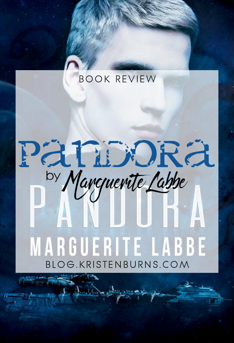 Book Review: Pandora by Marguerite Labbe | reading, books, book reviews, science fiction, space opera, lgbt, m/m