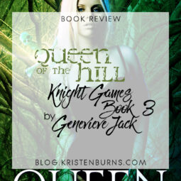 Book Review: Queen of the Hill (Knight Games Book 3) by Genevieve Jack