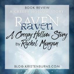 Book Review: Raven (A Creepy Hollow Story) by Rachel Morgan