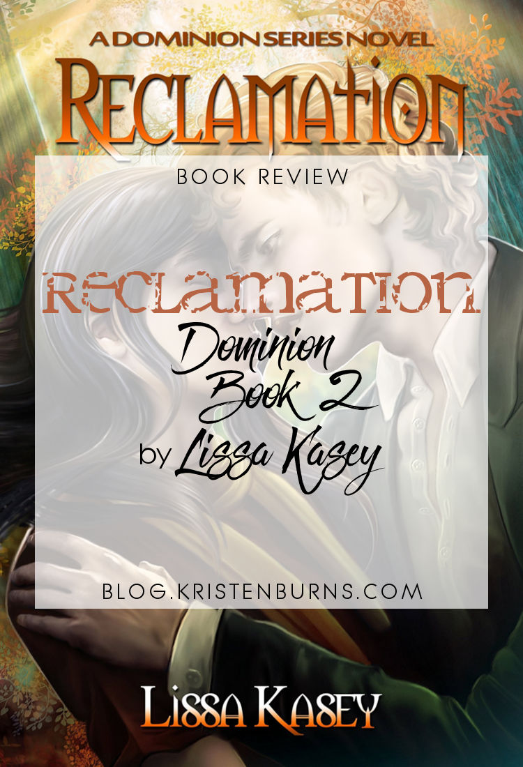 Book Review: Reclamation (Dominion Book 2) by Lissa Kasey | reading, books, book reviews, fantasy, paranormal/urban fantasy, lgbt, m/m, vampires, witches, mental illness