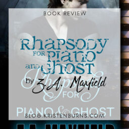 Book Review: Rhapsody for Piano and Ghost by Z.A. Maxfield [Audiobook]