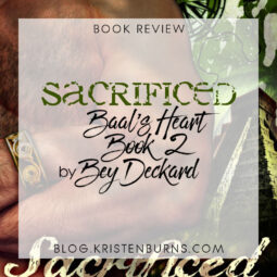 Book Review: Sacrificed (Baal's Heart Book 2) by Bey Deckard [Audiobook]