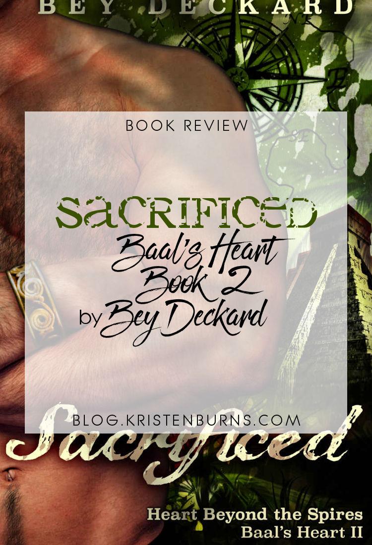 Book Review: Sacrificed (Baal's Heart Book 2) by Bey Deckard   reading, books, book reviews, high fantasy, romance, m/m/m, pirates