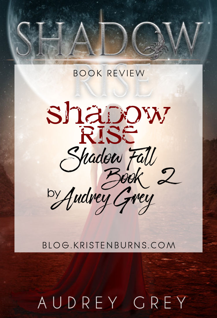 Book Review: Shadow Rise (Shadow Fall Book 2) by Audrey Grey | reading, books, book reviews, science fiction, dystopian, young adult