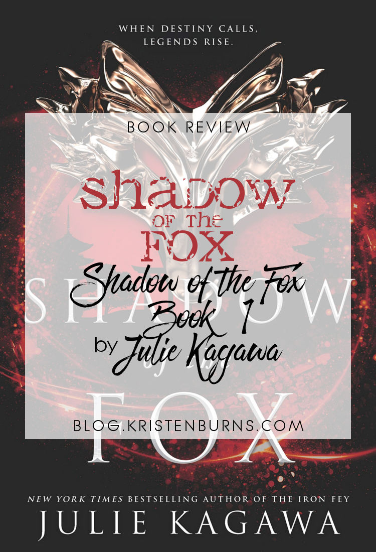 Book Review: Shadow of the Fox (Shadow of the Fox Book 1) by Julie Kagawa | reading, books, book reviews, high fantasy, young adult