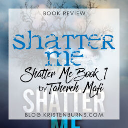 Book Review: Shatter Me (Shatter Me Book 1) by Tahereh Mafi [Audiobook]