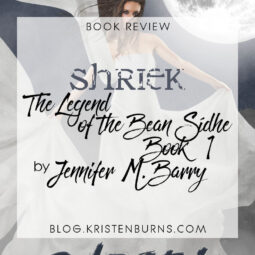 Book Review: Shriek (The Legend of the Bean Sidhe Book 1) by Jennifer M. Barry
