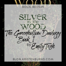 Book Review: Silver in the Wood (The Greenhollow Duology Book 1) by Emily Tesh [+ Audiobook]