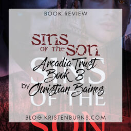 Book Review: Sins of the Son (Arcadia Trust Book 3) by Christian Baines