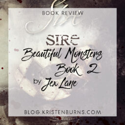 Book Review: Sire (Beautiful Monsters Book 2) by Jex Lane