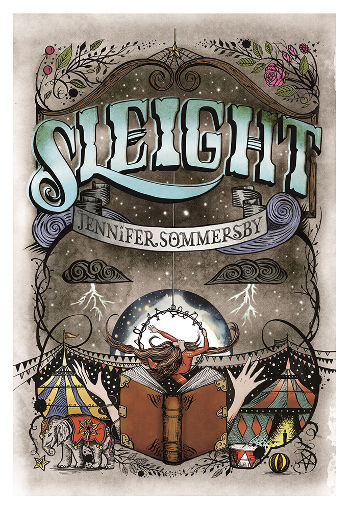 Book Review: Sleight (AVRA-K Book 1) by Jennifer Sommersby | reading, books, book reviews, paranormal/urban fantasy, young adult, circus