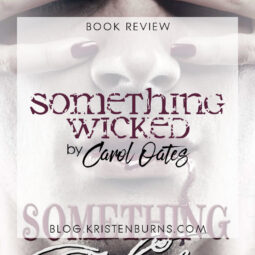 Book Review: Something Wicked by Carol Oates