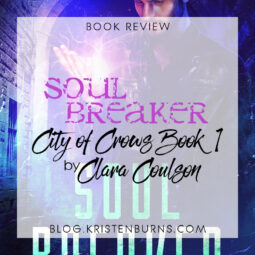 Book Review: Soul Breaker (City of Crows Book 1) by Clara Coulson