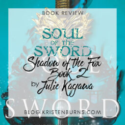 Book Review: Soul of the Sword (Shadow of the Fox Book 2) by Julie Kagawa