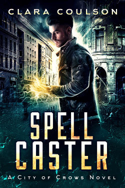 Book Review: Spell Caster (City of Crows Book 6) by Clara Coulson | reading, books, book reviews, paranormal/urban fantasy