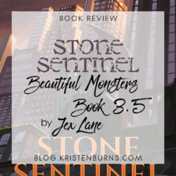 Book Review: Stone Sentinel (Beautiful Monsters Book 3.5) by Jex Lane