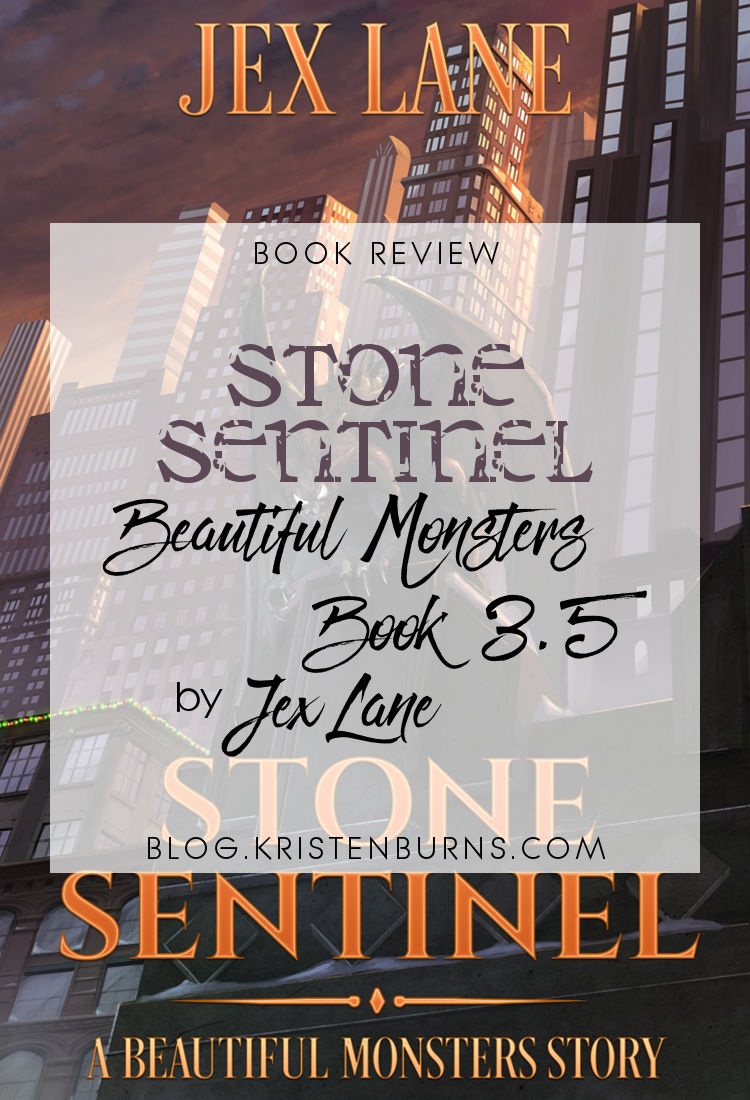 Book Review: Stone Sentinel (Beautiful Monsters Book 3.5) by Jex Lane | reading, books, book reviews, gargoyles