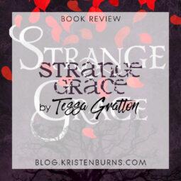 Book Review: Strange Grace by Tessa Gratton