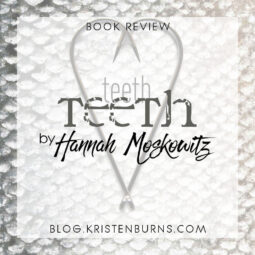 Book Review: Teeth by Hannah Moskowitz