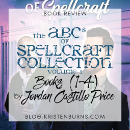 Book Review: The ABCs of Spellcraft Collection Volume 1 (Books 1-4) by Jordan Castillo Price [Audiobook]