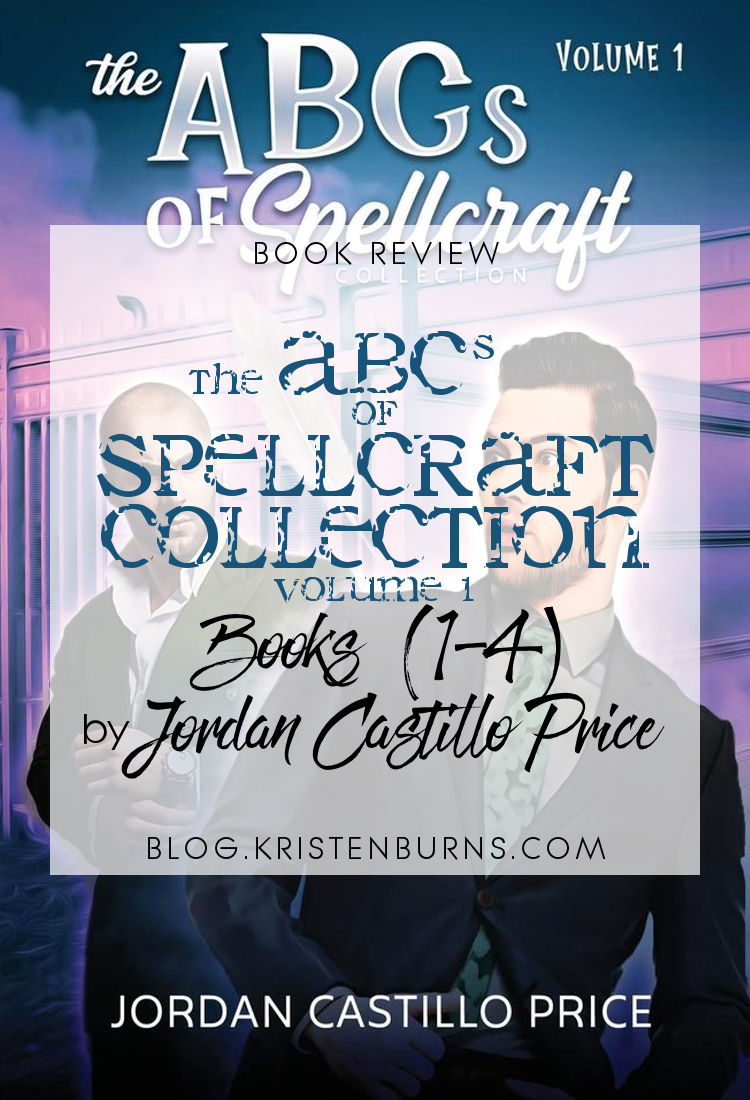Book Review: The ABCs of Spellcraft Collection Volume 1 (Books 1-4) by Jordan Castillo Price