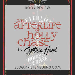 Book Review: The Afterlife of Holly Chase by Cynthia Hand [Audiobook]