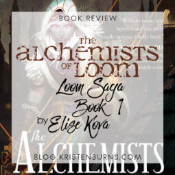 Book Review: The Alchemists of Loom (Loom Saga Book 1) by Elise Kova