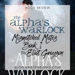 Book Review: The Alpha's Warlock (Mismatched Mates Book 1) by Eliot Grayson [Audiobook]