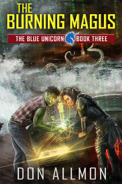 Book Review: The Burning Magus (Blue Unicorn Book 3) by Don Allmon   reading, books, book reviews, urban fantasy, cyberpunk, m/m