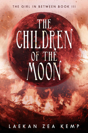 Book Review: The Children of the Moon (The Girl in Between Book 3) by Laekan Zea Kemp | reading, books, book reviews, fantasy, urban fantasy, young adult