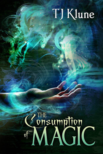 Book Review: The Consumption of Magic (Tales from Verania Book 3) by TJ Klune | reading, books, book reviews, high fantasy, lgbt+, m/m
