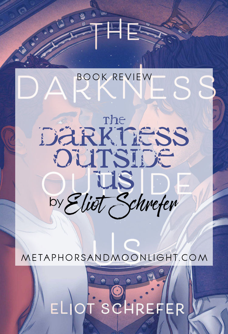 Book Review: The Darkness Outside Us by Eliot Schrefer [Audiobook]