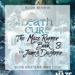 Book Review: The Death Cure (The Maze Runner Book 3) by James Dashner