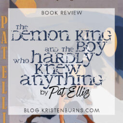 Book Review: The Demon King and the Boy Who Hardly Knew Anything by Pat Ellis