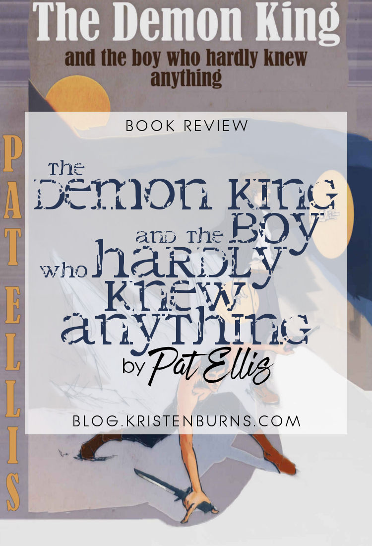 Book Review: The Demon King and the Boy Who Hardly Knew Anything by Pat Ellis   reading, books, book reviews, fantasy, high fantasy, lgbt