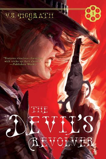 The Devil's Revolver by V.S. McGrath