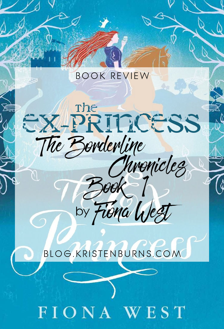 Book Review: The Ex-Princess (The Border Chronicles Book 1) by Fiona West   reading, books, book reviews, high fantasy, fantasy romance