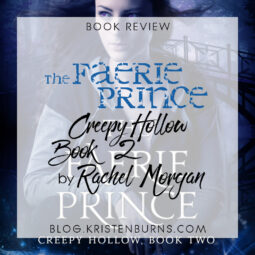 Book Review: The Faerie Prince (Creepy Hollow Book 2) by Rachel Morgan
