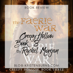 Book Review: The Faerie War (Creepy Hollow Book 3) by Rachel Morgan