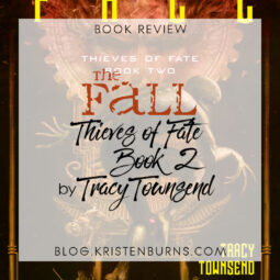 Book Review: The Fall (Thieves of Fate Book 2) by Tracy Townsend