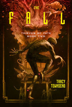 Book Review: The Fall (Thieves of Fate Book 2) by Tracy Townsend | reading, books, book reviews, fantasy
