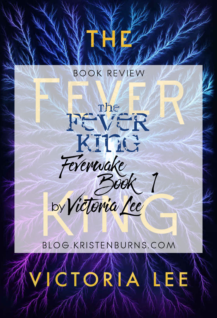 Book Review: The Fever King (Feverwake Book 1) by Victoria Lee | science fiction, young adult, lgbt+
