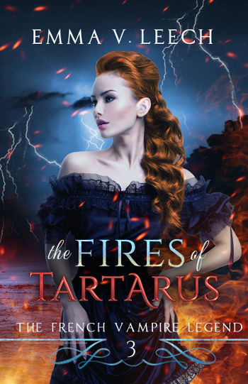 Book Review: The Fires of Tartarus (The French Vampire Legend Book 3) by Emma V. Leech   reading, books, book reviews, paranormal/urban fantasy, paranormal romance, vampires, witches