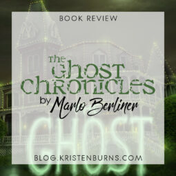 Book Review: The Ghost Chronicles by Marlo Berliner