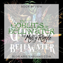 Book Review: The Goblins of Bellwater by Molly Ringle