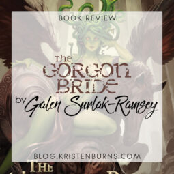 Book Review: The Gorgon Bride by Galen Surlak-Ramsey