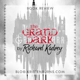 Book Review: The Grand Dark by Richard Kadrey